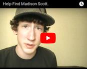 "Dylan Ferris video plea to ""Help Find Madison Scott"""