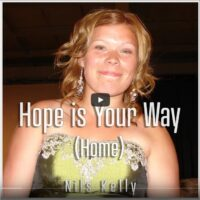Hope is your way home Video and Song by Nils